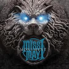 """Monument"" from Miss May I"